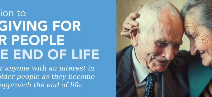 Free E-learning Course – Introduction To Caregiving For Older People At The End Of Life