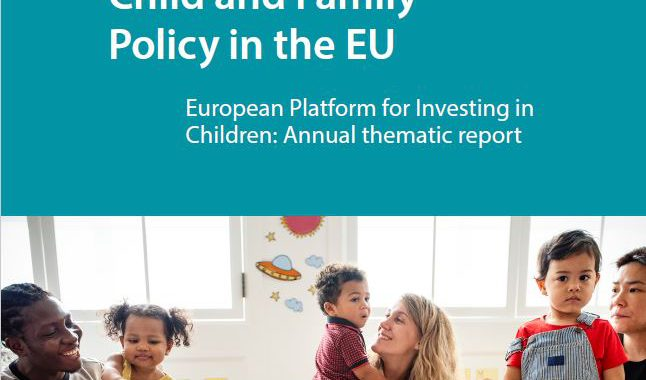 Recent Trends In Child And Family Policy In The EU – European Platform For Investing In Children: Annual Thematic Report