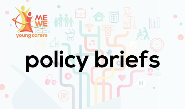 "Launch Of Policy Briefs ""Enabling Young Carers To Pursue Their Goals In Life And Reach Their Full Potential – Converting Research Findings Into Policy Actions"""