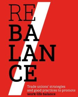 Trade Unions' Strategies And Good Practices To Promote Work-life Balance