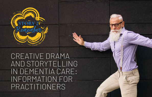 Using Drama And Storytelling In Dementia Care