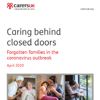 UK Report: Caring Behind Closed Doors: Forgotten Families In The Coronavirus Outbreak
