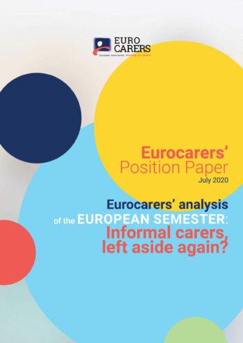 Eurocarers' Analysis Of The European Semester: Informal Carers, Left Aside Again?