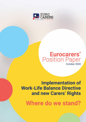 Implementation Of  Work-Life Balance Directive And New Carers' Rights – Where Do We Stand?