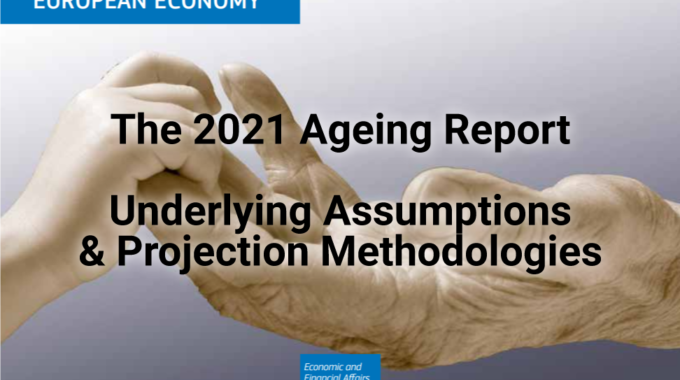 The 2021 Ageing Report: Underlying Assumptions And Projection Methodologies