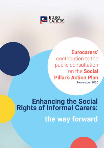 Enhancing The Rights Of Informal Carers – Eurocarers' Response To The Consultation On The Social Pillar Action Plan
