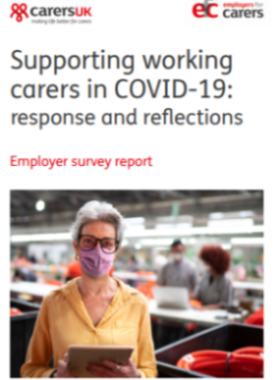 New Research Shows Carer-friendly Employers Better Prepared To Meet Changing Needs Of Their Workforce During Covid-19 Pandemic