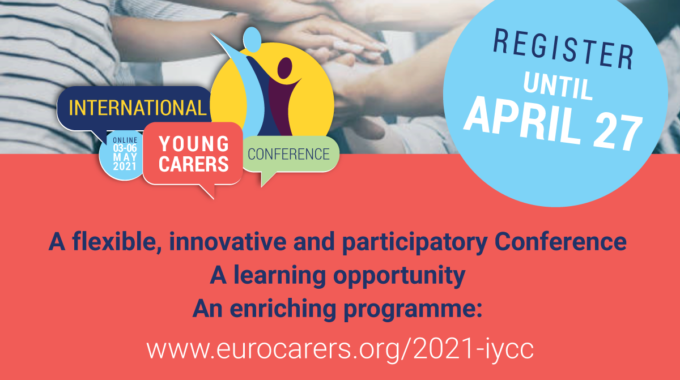 3rd International Young Carers Conference – Registrations Are Open Till 27 April