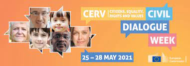 Launch Of The New Citizens, Equality, Rights And Values Funding Programme: The Commission Is Organising A CERV Civil Dialogue Week On 25-28 May.