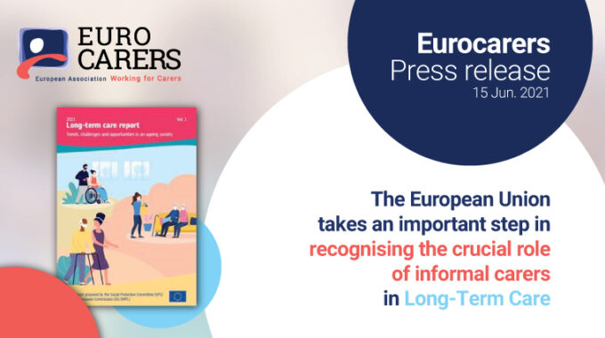 PRESS RELEASE – The European Union Takes An Important Step In Recognising The Crucial Role Of Informal Carers In Long-Term Care