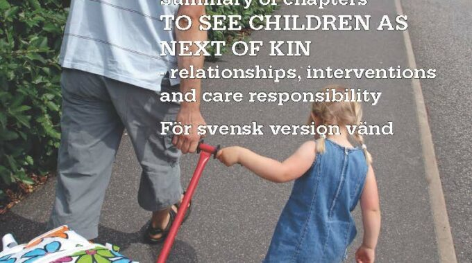 To See Children As Next Of Kin – Relationships, Interventions And Care Responsibility